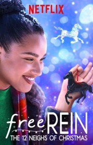 Free Rein: The Twelve Neighs of Christmas 2018
